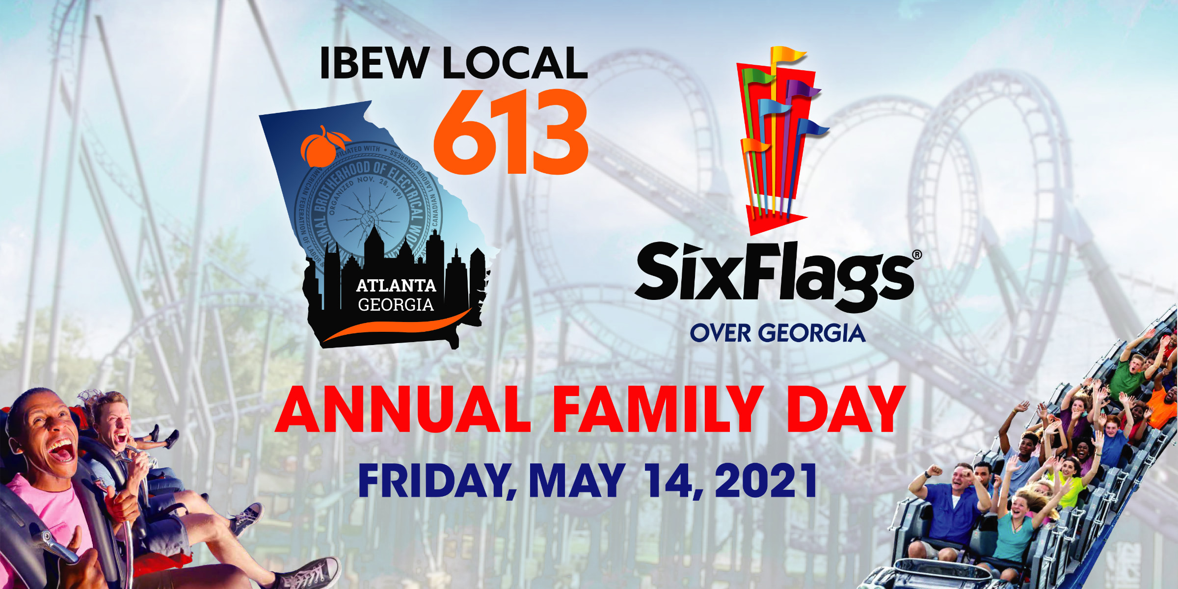 IBEW 613 Six Flags Social Event flyer showing the IBEW 613 logo, roller coasters, and people smiling
